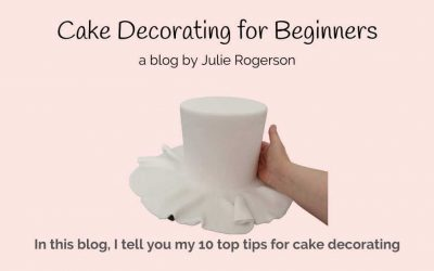 Cake Decorating for Beginners – 10 top Tips